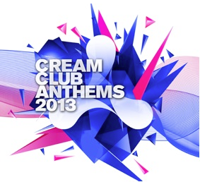 Cream Club Anthems 2013