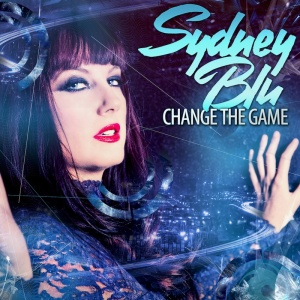 Sydney Blu - Change The Game
